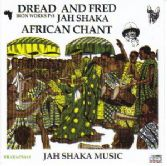 Dread & Fred - Iron Works Pt 3: African Chant (Jah Shaka Music) CD